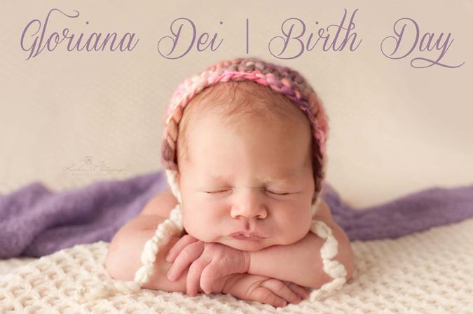 Gloriana Dei | Birth Day